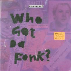 Funkmeister G. - Who Got Da Funk E.P.