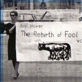Rebirth Of Fool