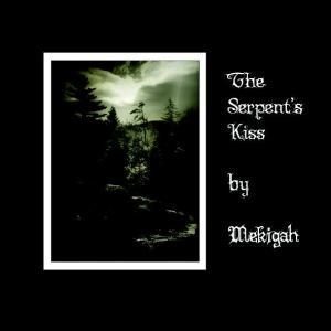 MEKIGAH The Serpent's Kiss CD, 2011